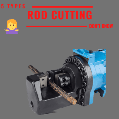 5 Types Steel Rod Cutting Machines At Least One You Haven't Seen