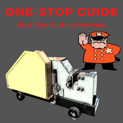 one stop guide to steel bar cutting machine